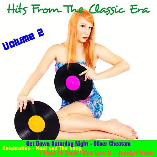Hits from the Classic Era, Vol. 2 by Various Artists