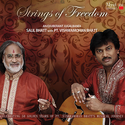 Strings of Freedom by Vishwa Mohan Bhatt