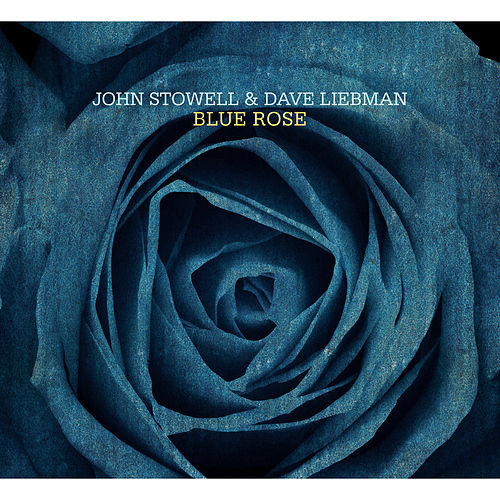Blue Rose de Dave Liebman
