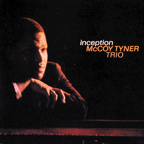 Inception de McCoy Tyner