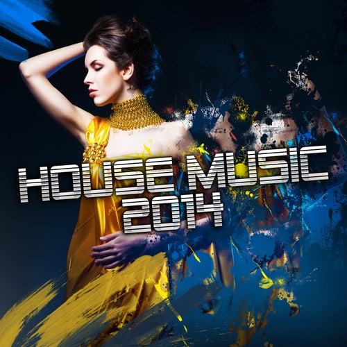 House Music 2014 de Various Artists