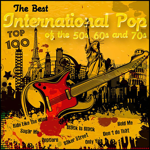 The Best International Pop of the 50s, 60s and 70s - Top 100 de Various Artists