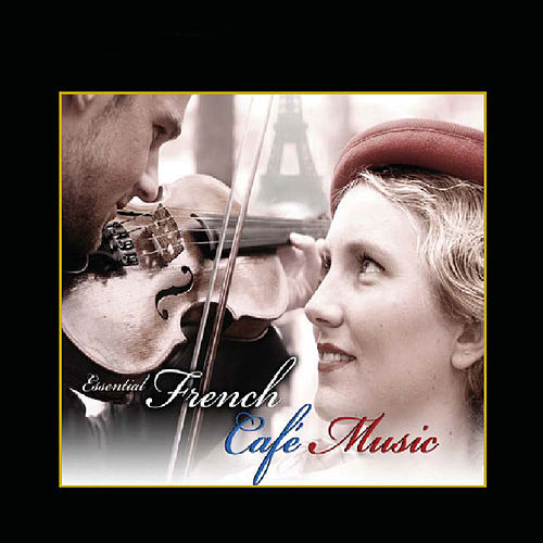 French Café Music von Various Artists