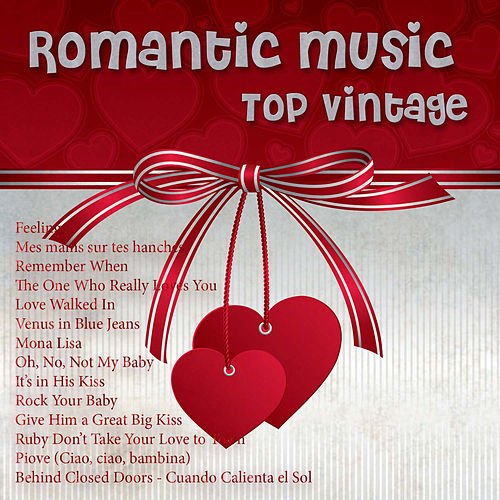 Top Vintage Romantic Music by Various Artists