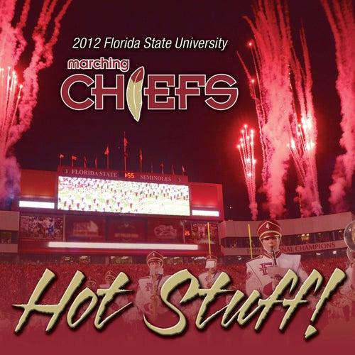Hot Stuff! von Florida State University Marching Chiefs
