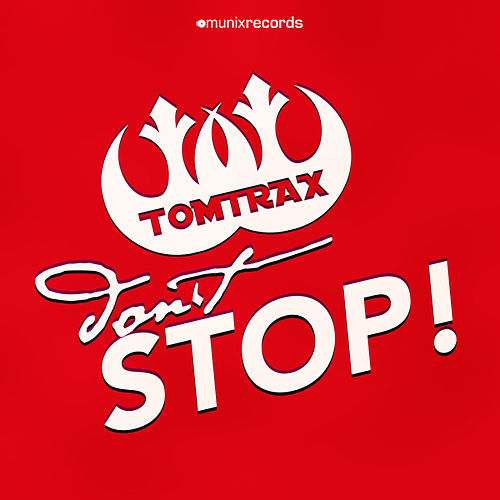 Don't Stop von Tom Trax