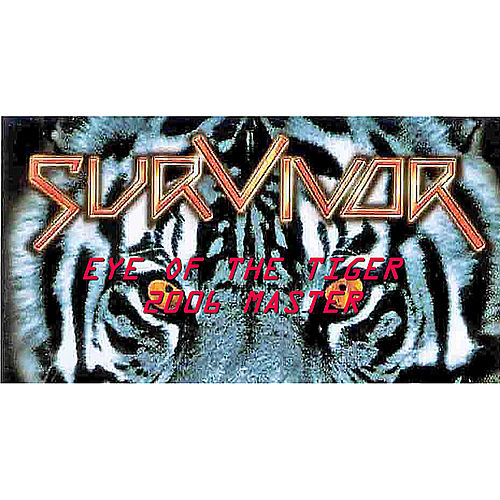Eye Of The Tiger 2006 Master by Survivor