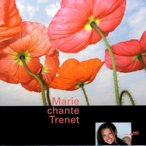 Chante Trenet by Marie