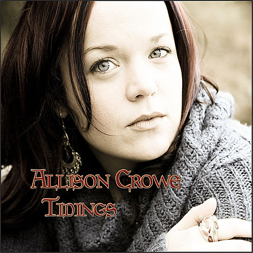 Tidings (Bonus Tracks Edition) de Allison Crowe