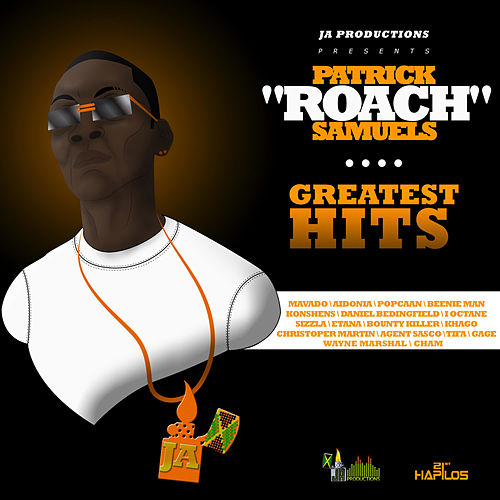 Patrick 'Roach' Samuels Greatest Hits by Various Artists