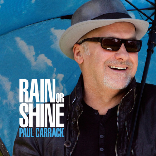 Rain or Shine von Paul Carrack