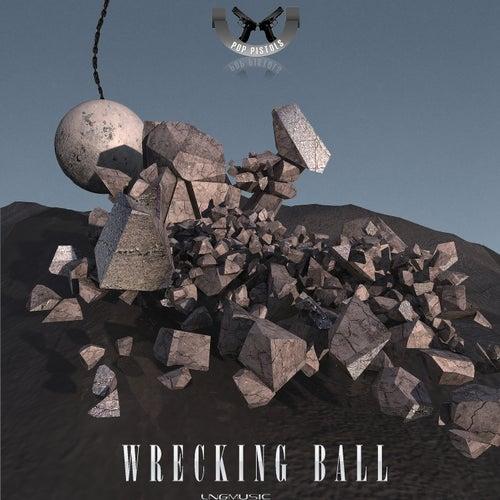 Wrecking Ball de Pop Pistols