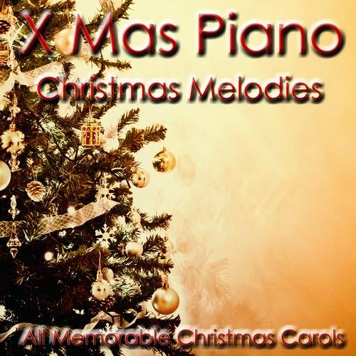 Christmas Melodies (All Memorable Christmas Carols) de Xmas Piano