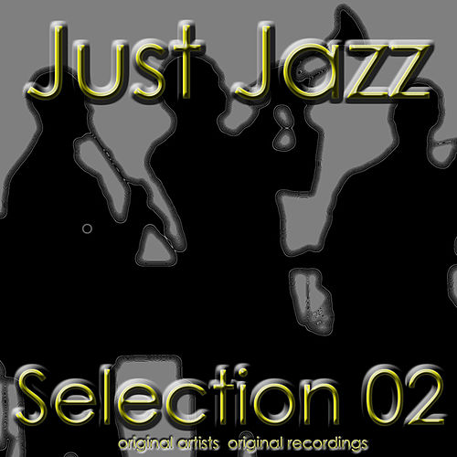 Just Jazz: Selection 02 von Various Artists