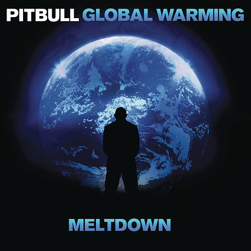 Global Warming: Meltdown (Deluxe Version) de Pitbull