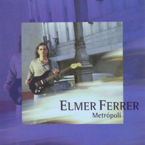 Metrópoli von Elmer Ferrer