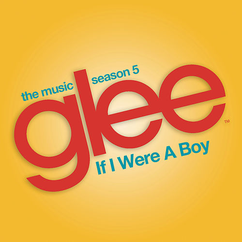 If I Were a Boy (Glee Cast Version) de Glee Cast
