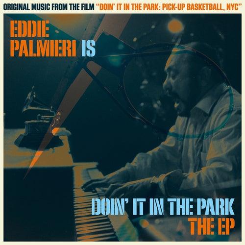 Eddie Palmieri Is Doin' It in the Park (Original Soundtrack) de Eddie Palmieri