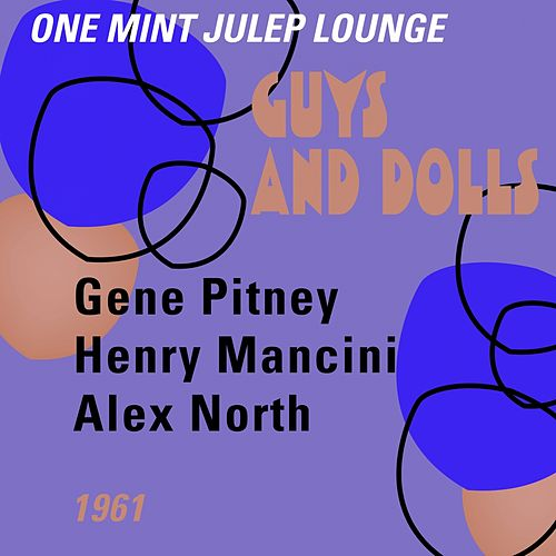 Guys and Dolls (One Mint Julip Lounge 1961) by Various Artists