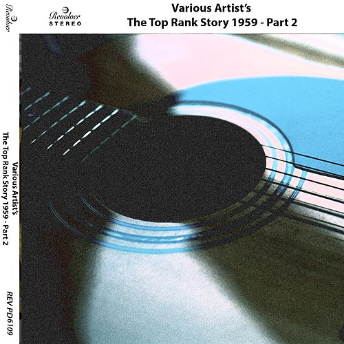 The Top Rank Story 1959 - Part 2 by Various Artists