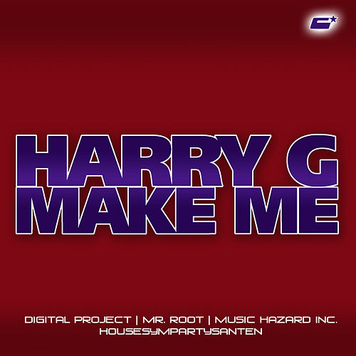 Make Me von Harry G