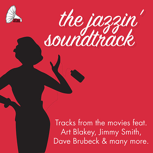 The Jazzin' Soundtrack von Various Artists