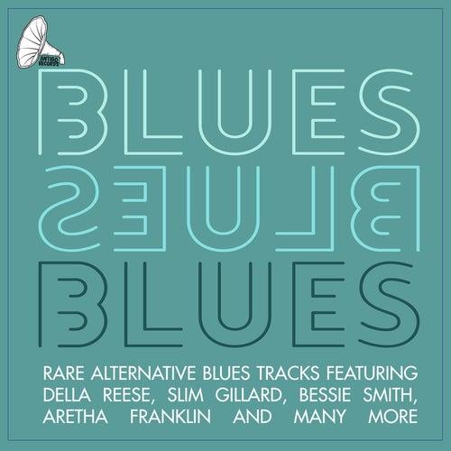 Blues, Blues, Blues de Various Artists