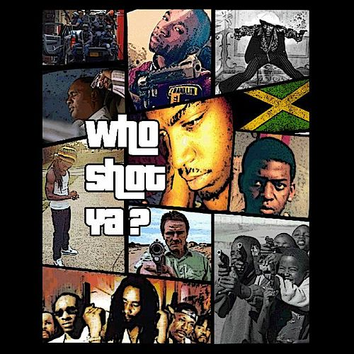 Who Shot Ya (feat. Lil Theo, Lumos & Reivax) de Tazz