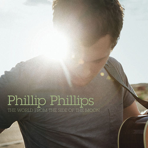 The World From The Side Of The Moon von Phillip Phillips