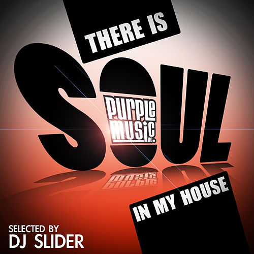 There Is Soul in My House von Various Artists