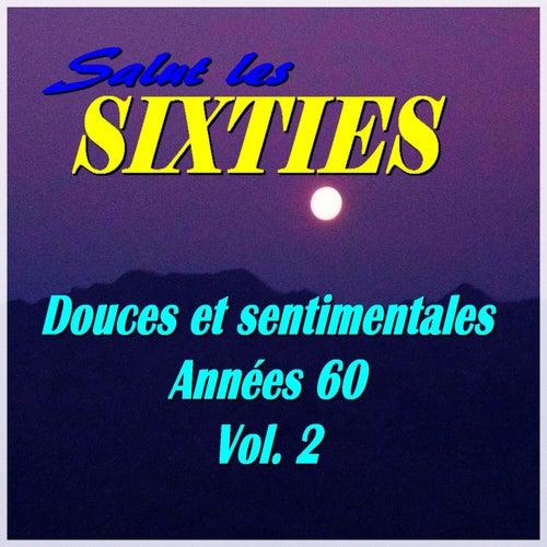 Salut les Sixties: Douces et sentimentales années 60, Vol. 2 by Various Artists