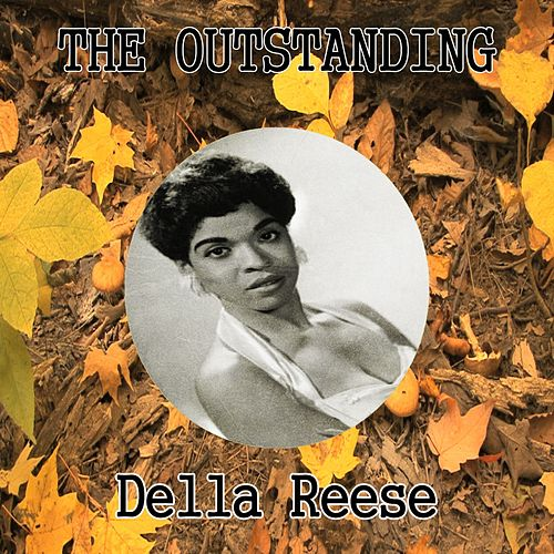 The Outstanding Della Reese von Della Reese
