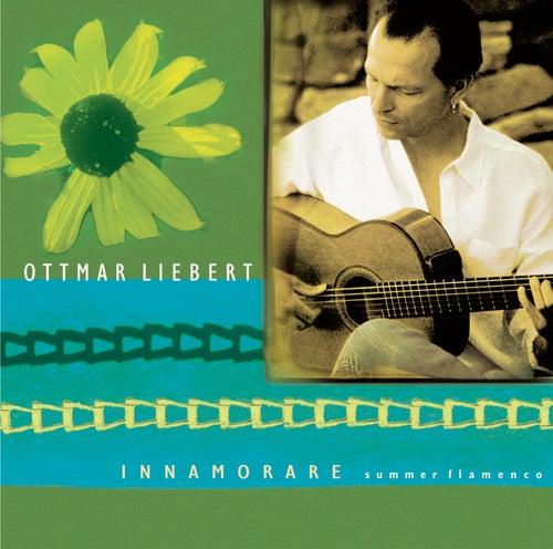 Innamorare: Summer Flamenco de Ottmar Liebert
