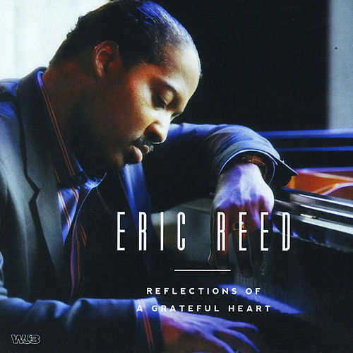 Reflections of a Grateful Heart de Eric Reed