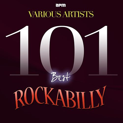 101 Best of Rockabilly by Various Artists