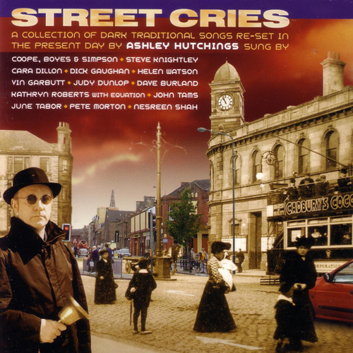 Street Cries by Ashley Hutchings