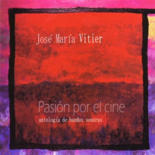 Pasión por el cine de Jose Maria Vitier