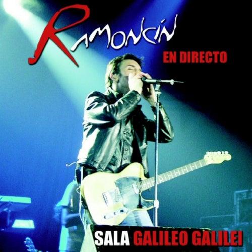 Ramoncín en directo desde la Sala Galileo Galilei by Ramoncín
