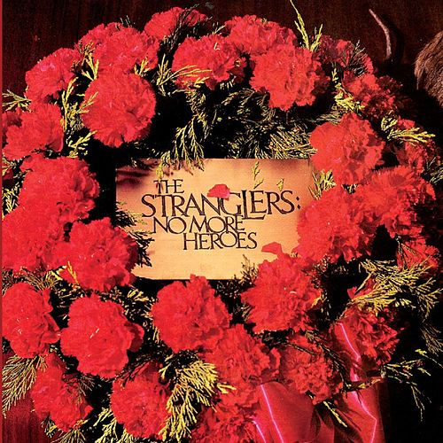 No More Heroes von The Stranglers