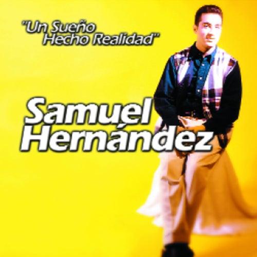 Un Sueño Hecho Realidad de Samuel Hernández