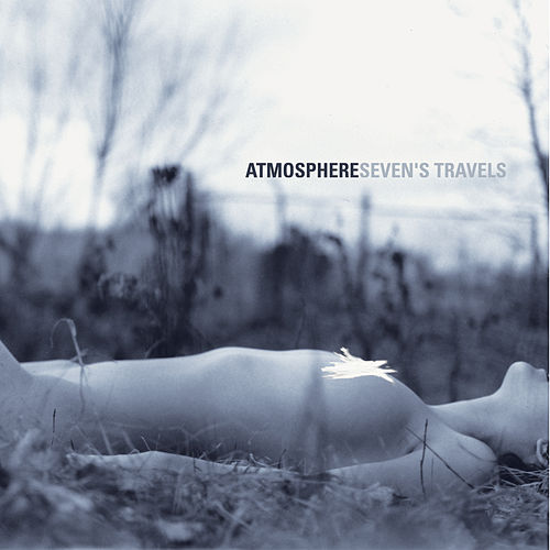 Seven's Travels (10 Year Anniversary Edition) von Atmosphere