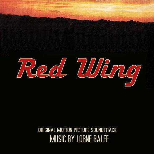 Red Wing by Lorne Balfe