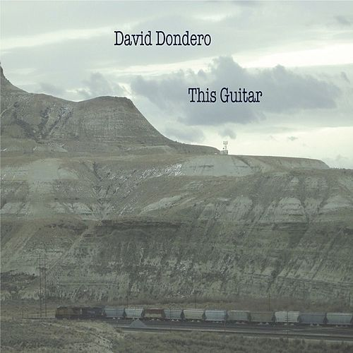 This Guitar de David Dondero