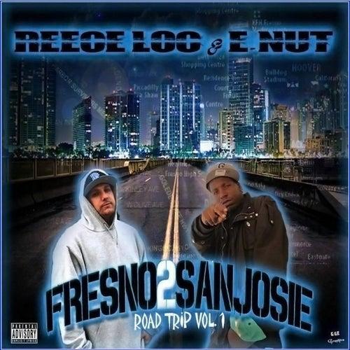 Fresno 2 San Josie by Reece Loc