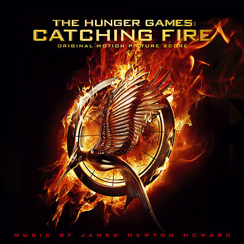 The Hunger Games: Catching Fire von James Newton Howard