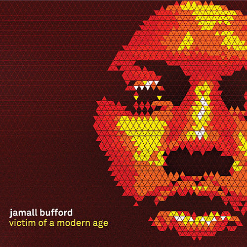 Victim of a Modern Age de Jamall Bufford