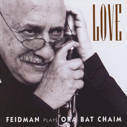 Love (Feidman plays Ora Bat Chaim) by Various Artists