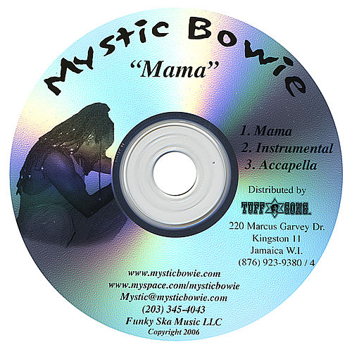Mama by Mystic Bowie