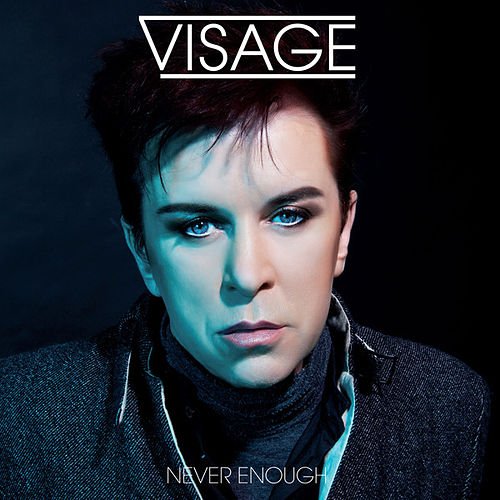 Never Enough von Visage