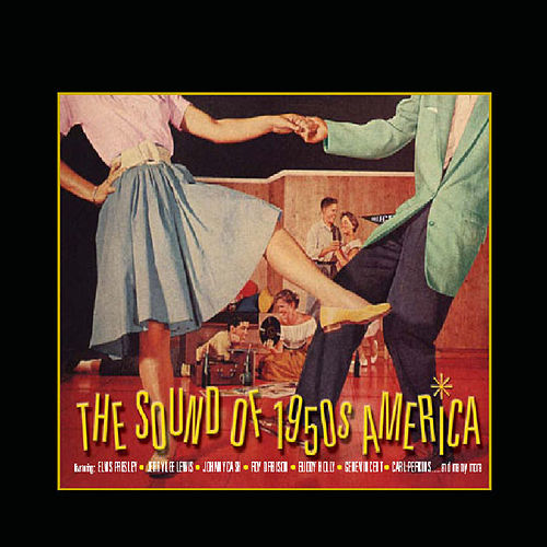 The Sound of 50s America by Various Artists